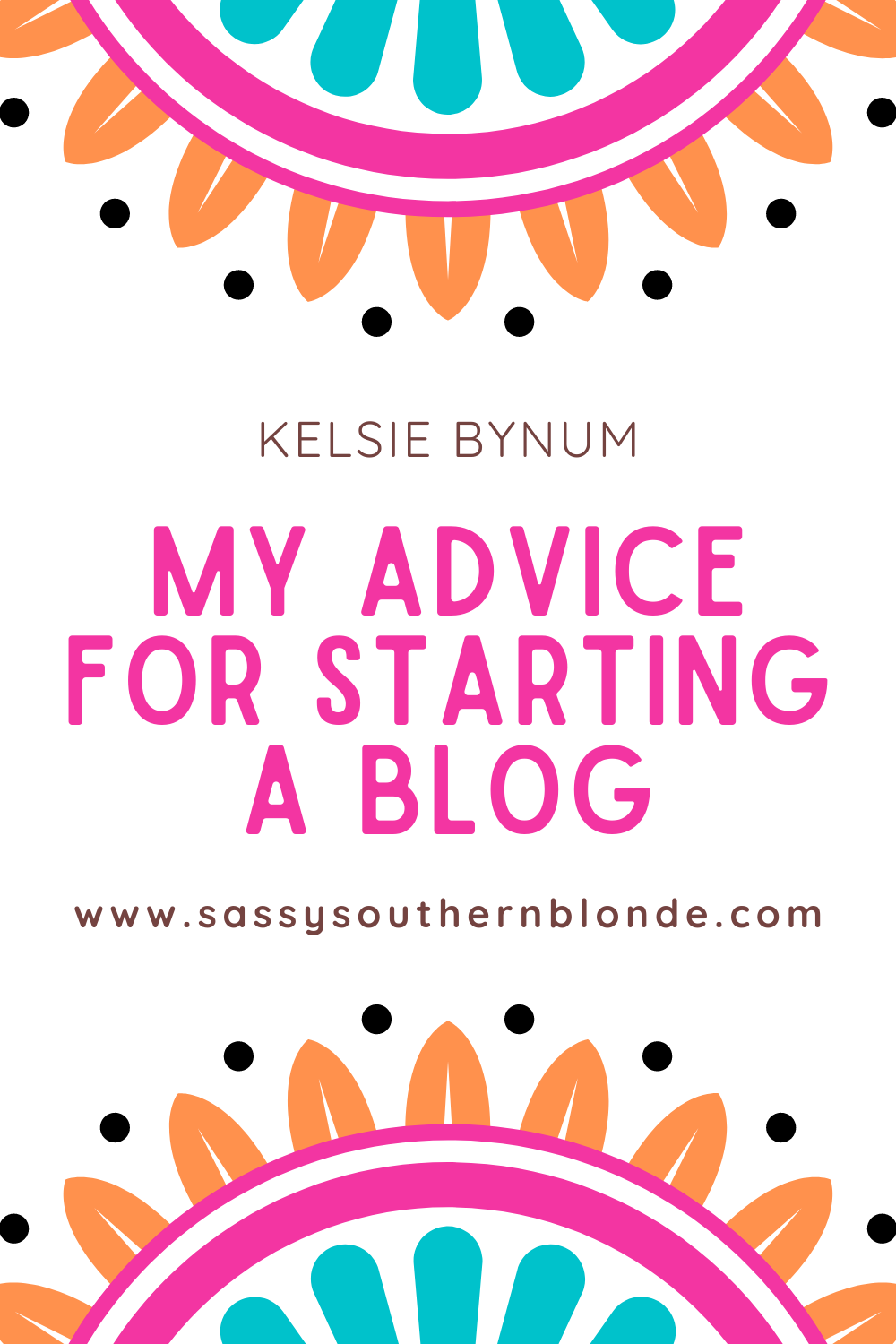My Advice For Starting A Blog