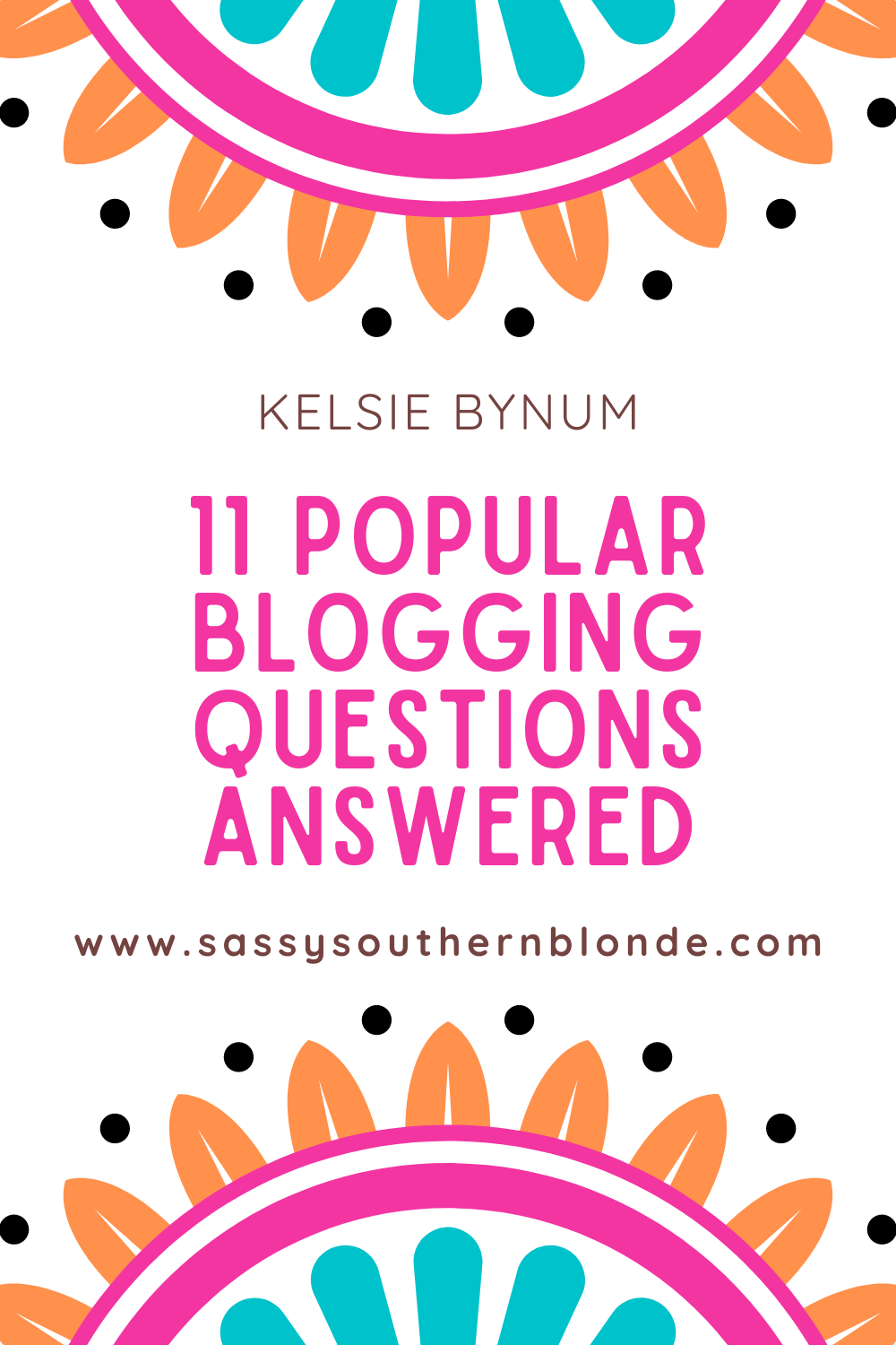 11 Popular Blogging Questions Answered